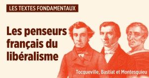 Quand les Français inventaient le libéralisme